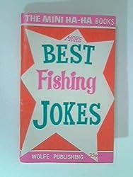 More Best Fishing Jokes (Mini-ha-ha Books)