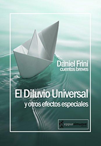El Diluvio Universal y otros efectos especiales por Daniel Frini