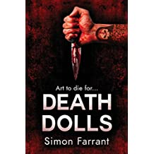 Death Dolls: Art to die for.... (Newdon Killers)