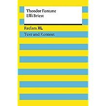 Effi Briest: Reclam XL – Text und Kontext