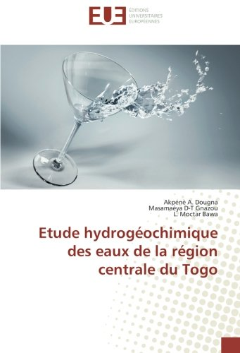 Etude hydrogéochimique des eaux de la région centrale du Togo