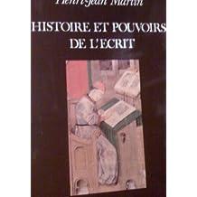 Histoire et pouvoirs de lécrit (Histoire et décadence)