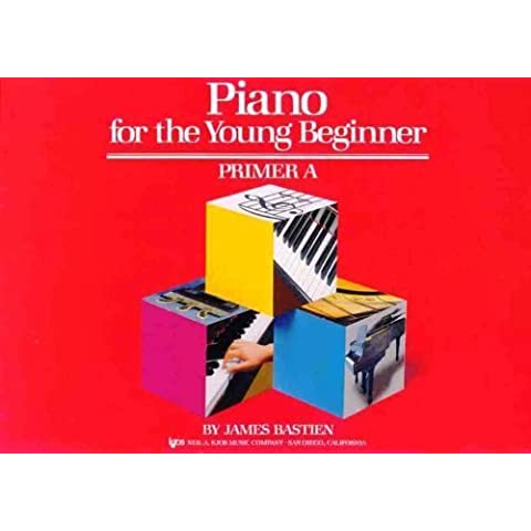 Piano for the Young Beginner: Primer A (Bastien Piano Basics) by James Bastien, Jane Smisor Bastien (1987) Paperback