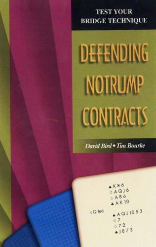 Test Your Bridge Technique: Defending Notrump Contracts