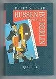 Russen in Berlin 1918-1933. Eine kulturelle Begegnung