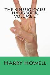 The Kinesiologies Handbook, Volume 2 Paperback