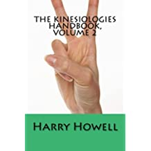 The Kinesiologies Handbook, Volume 2