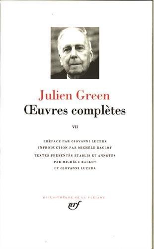 Green : Oeuvres complètes, tome 7 : Les Pays lointains - Les Etoiles du Sud - Articles et entretiens