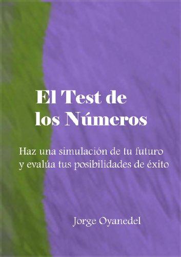 EL TEST DE LOS NUMEROS por JORGE OYANEDEL