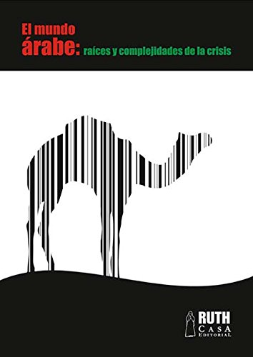 Descargar Libro El mundo árabe: raíces y complejidades de la crisis de Samir Amin