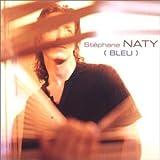 Songtexte von Stéphane Naty - Bleu