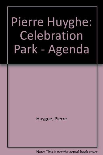 Celebration Park : Edition bilingue français-anglais par Pierre Huygue