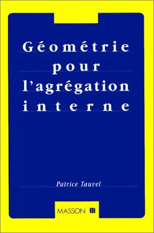 Géométrie pour l'agrégation interne