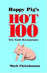 Happy Pig's Hot 100 New York Restaurants