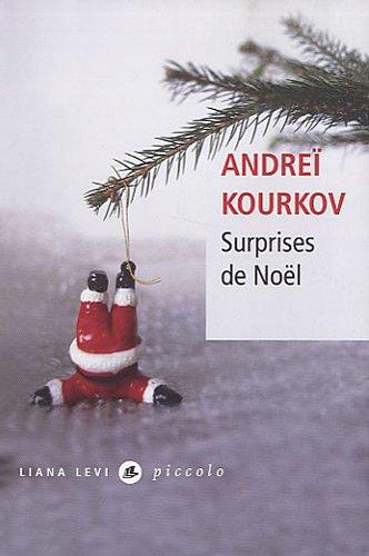 Surprises de Noël par Andreï Kourkov