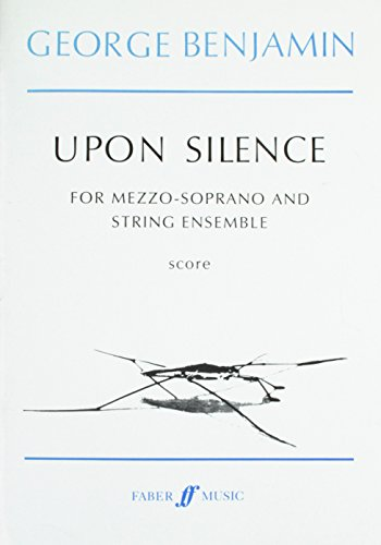 Upon Silence: (Voice and Strings) (Faber Edition)
