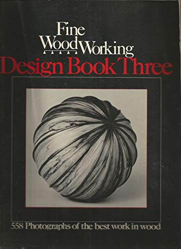 Holz-design-magazin (Design Book Three: 558 Photographs of the Best Work in Wood (Fine Woodworking Design))