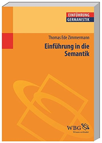 Einführung in die Semantik (Germanistik kompakt)