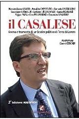 Il Casalese. Ascesa e tramonto di un leader politico di Terra di lavoro Copertina flessibile