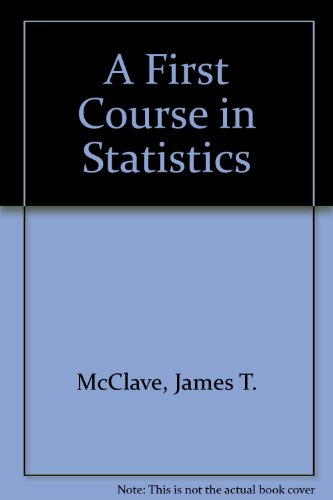A First Course in Statistics por James T. McClave