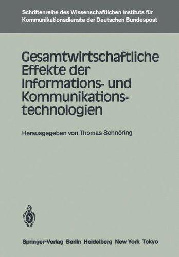 Gesamtwirtschaftliche Effekte der Informations- und Kommunikationstechnologien (Schriftenreihe des Wissenschaftlichen Instituts für Kommunikationsdienste, Band 4)
