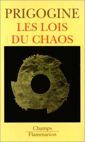 Les lois du chaos par Ilya Prigogine