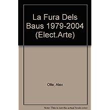 Fura dels baus 1979-2004 (catalan) (Elect.arte)