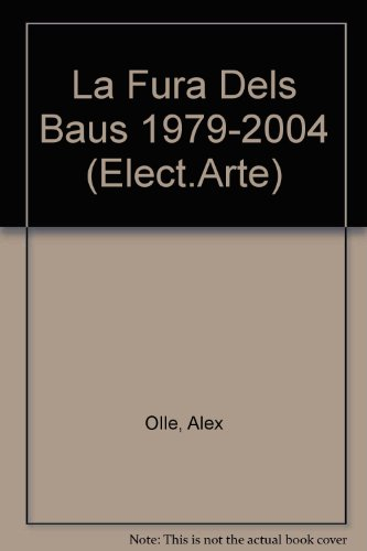 Fura dels baus 1979-2004 (catalan) (Elect.arte) por Alex Olle