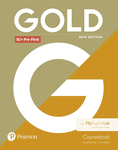 Gold B1+ Pre-First New Edition Coursebook and MyEnglishLab