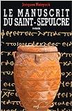 Le manuscrit du Saint-Sépulcre de Neirynck ( 5 octobre 1994 )