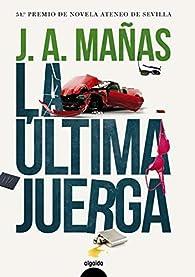 La última juerga par  José Ángel Mañas