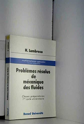 Problèmes résolus de mécanique des fluides par Hubert Lumbroso