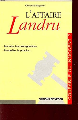 L'affaire Landru par Christine Sagnier