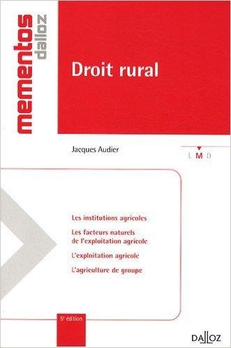 Droit rural de Jacques Audier ( 3 juin 2009 )