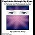 Psychosis Through My Eyes