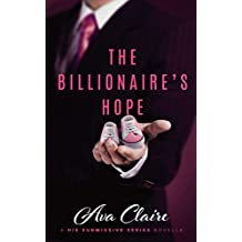 The Billionaire's Hope (A His Submissive Series Novella) (English Edition)