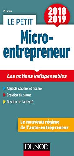 Le Petit Micro-entrepreneur 2018 - Les notions indispensables