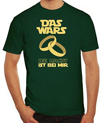 Junggesellenabschieds JGA Hochzeit Herren T-Shirt Das Wars - Die Macht ist bei mir Dunkelgrün