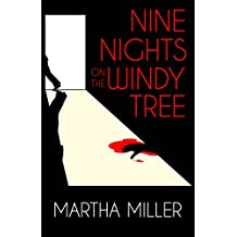 Nine Nights on the Windy Tree (English Edition)