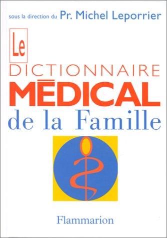 Le Dictionnaire médical de la famille (CD-ROM inclus) par Collectif