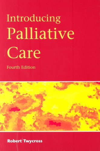 Introducing Palliative Care, 4th Edition
