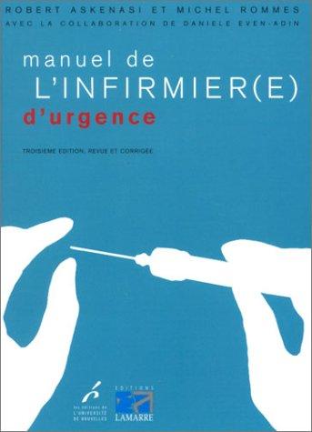 Manuel de l'infirmièr(e) d'urgence. 3ème édition
