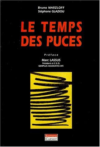 Le Temps des puces par Bruno Marzloff, Stéphane Glaziou