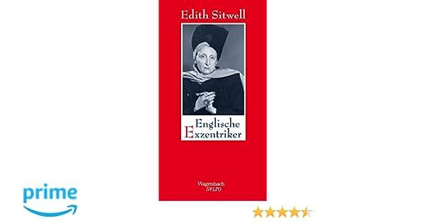 f569985d623ef7 Englische Exzentriker  Eine Galerie höchst merkwürdiger und bemerkenswerter  Damen und Herren SALTO  Amazon.de  Edith Sitwell  Bücher