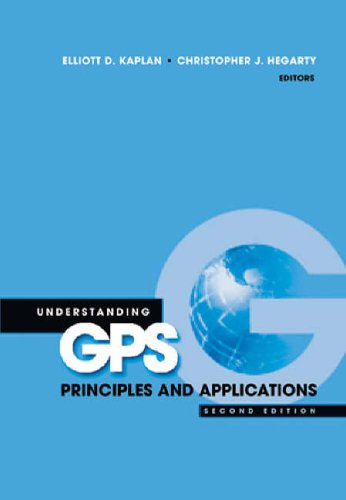 Understanding GPS: Principles and Applications, Second Edition