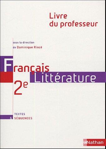 FRANCAIS 2E TEXTES PROF 2004 par DOMINIQUE RINCE, PIERRE AUREGAN, LESLIE CARRE, MICHEL MAILLARD