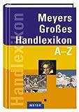 Meyers Großes Handlexikon A-Z - unbekannt
