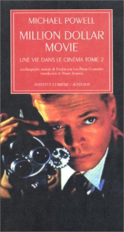 Une vie dans le cinéma, tome 2 : Million dollar movie