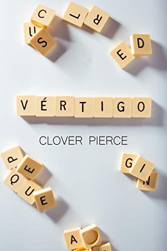 Vértigo de Clover Pierce