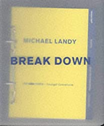 Michael Landy: Break Down